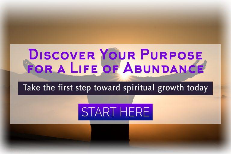 Discover Your Spiritual Purpose for an Abundant Life